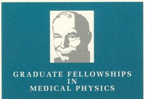 Graduate Fellowships in Medical Physics